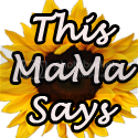 This Mama Says